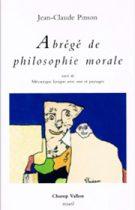 Abrégé de philosophie morale, Jean-Claude Pinson, éditions Champ Vallon