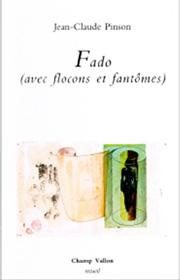 Jean-Claude Pinson, Fado, éditions champ vallon