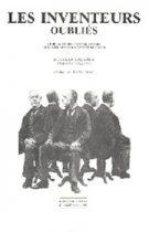 Les inventeurs oubliés, 1989, Bernard Kalaora, Antoine Savoye, collection Milieux, Champ Vallon