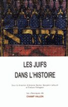 Les juifs dans l'histoire, éditions Champ Vallon, Antoine Germa, Benjamin Lellouch et Evelyne Patlagean