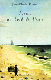 Laïus au bord de l'eau, Jean-Claude Pinson, éditions Champ Vallon