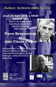 Rencontre et signature, Pierre Bergounioux et Jean-Claude Pinson, 24 mars 2016, Agora 1901, Champ Vallon