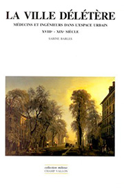La ville délétère, Sabine Barles, éditions champ Vallon