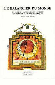 Balancier du monde (Jean-Claude Beaune – 2002)