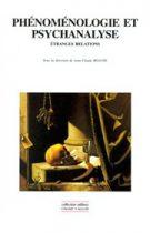 Phénoménologie et psychanalyse : étranges relations
