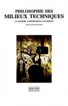 Philosophie des milieux techniques: la matière, l'instrument, l'automate, Jean-Claude Beaune, Champ Vallon