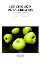 Les cinq sens de la création: art, technologie, sensorialité, Marc BORILLO Anne SAUVAGEOT