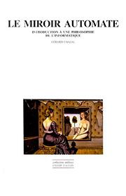 Chazal-Gerard-Le-Miroir-Automate-Intro-A-Une-Philosophie-De-L-Informatique