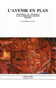 Avenir en plan (L') (Jean-Pierre Gaudin – 1985)