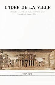 Idée de la ville (L') (François Guéry – 1984)