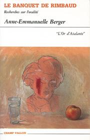 Banquet de Rimbaud (Le) – Anne Emmanuelle Berger 1992