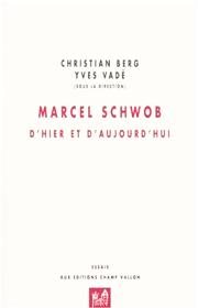 Marcel Schwob – Christian Berg et Yves Vadé (dir.) 2002