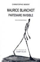 Maurice Blanchot (réédition) – Christophe Bident 2008