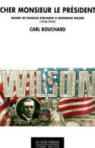 Cher monsieur le président – Carl Bouchard 2015