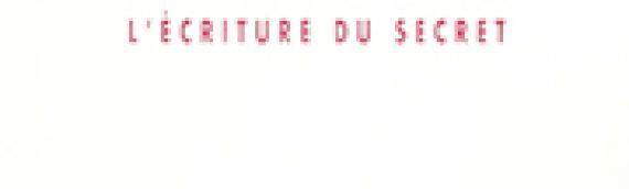 PATRICE BOUGON, MARC DAMBRE (dir.) Henri Thomas : l'écriture du secret