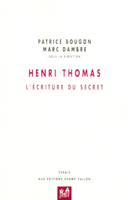 Henri Thomas – Patrice Bougon, Marc Dambre 2007