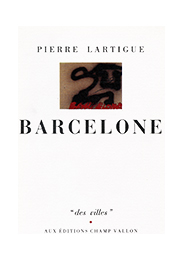 Barcelone – Pierre Lartigue 1990