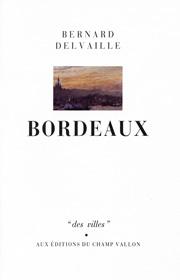 BERNARD DELVAILLE Bordeaux