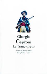 Franc tireur (Le) – Giorgio Caproni 1989