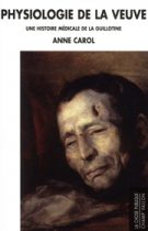 Physiologie de la veuve – Anne Carol 2012