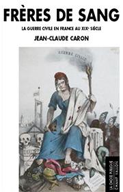 Frères de sang (Jean-Claude Caron – 2009)