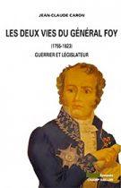 Les deux vies du général Foy (Jean-Claude Caron – 2014)