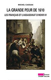Grande peur de 1610 (La) (Michel Cassan – 2010)