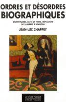 Ordres et désordres biographiques – Jean-Luc Chappey 2013