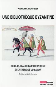 Une bibliothèque byzantine (Anne-Marie Cheny – 2015)