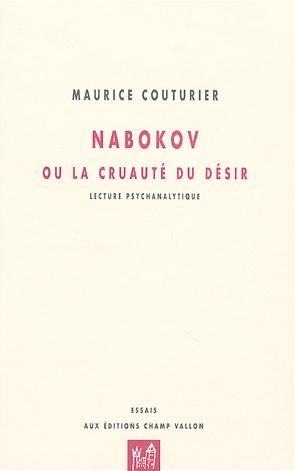 Nabokov ou la cruauté du désir – Maurice Couturier 2004