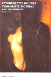 Psychanalyse de l'art – Cécile Croce 2004