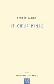 Coeur pincé (Le) – Benoît Damon 1997
