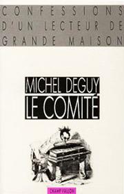 Comité (Le) – Michel Deguy 1988