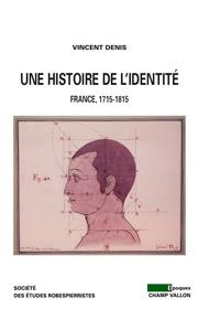 Une histoire de l'identité (Vincent Denis – 2008)