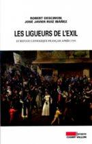 Ligueurs de l'exil (Les) (Robert Descimon José Javier Ruiz Ibanez – 2005)
