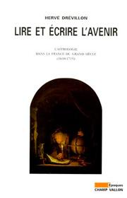 Lire et écrire l'avenir (Hervé Drévillon – 1996)