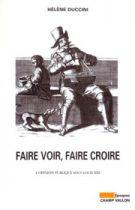 Faire voir faire croire (Hélène Duccini – 2003)