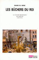Bûchers du roi (Les) (David El Kenz – 1997)