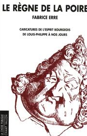 Règne de la poire (Le) – Fabrice Erre 2011