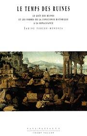 Temps des ruines (Le) (Sabine Forero-Mendoza – 2002)