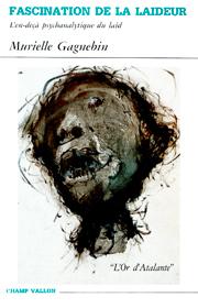 Fascination de la laideur – Murielle Gagnebin 1994