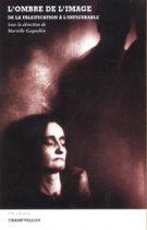 Ombre de l'image (L') – Murielle Gagnebin 2003