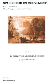 Starobinski en mouvement – Murielle Gagnebin et Christine Savinel 2001