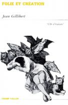 Folie et création – Jean Gillibert 1990