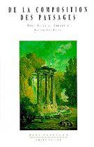 De la composition des paysages (René-Louis de Girardin – 1992)
