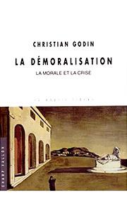Démoralisation (La) (Christian Godin – 2015)