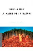 Haine de la nature (La) (Christian Godin – 2012)