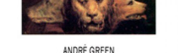 ANDRÉ GREEN Propédeutique – réédition