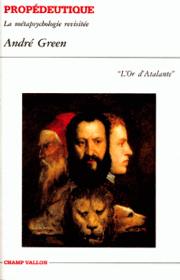 Propédeutique – André Green 1995