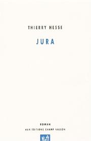 Jura – Thierry Hesse 2005